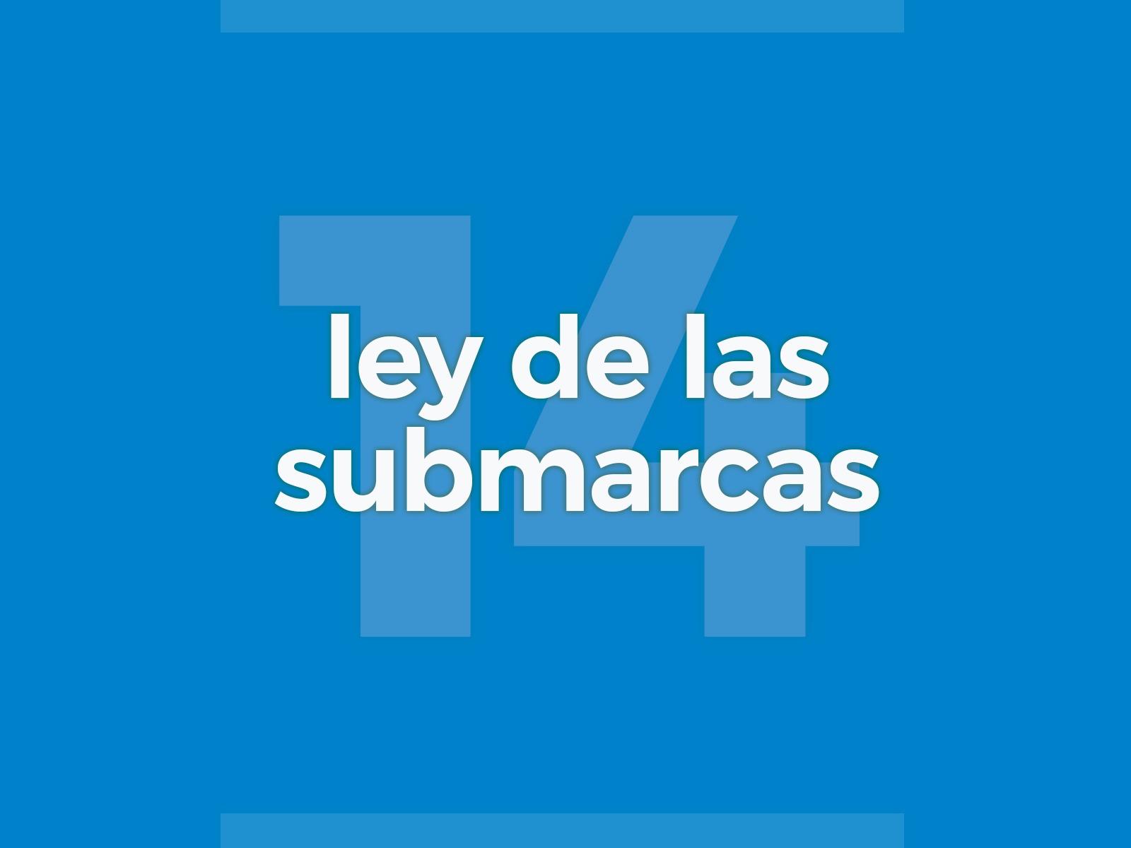 Ley de las submarcas